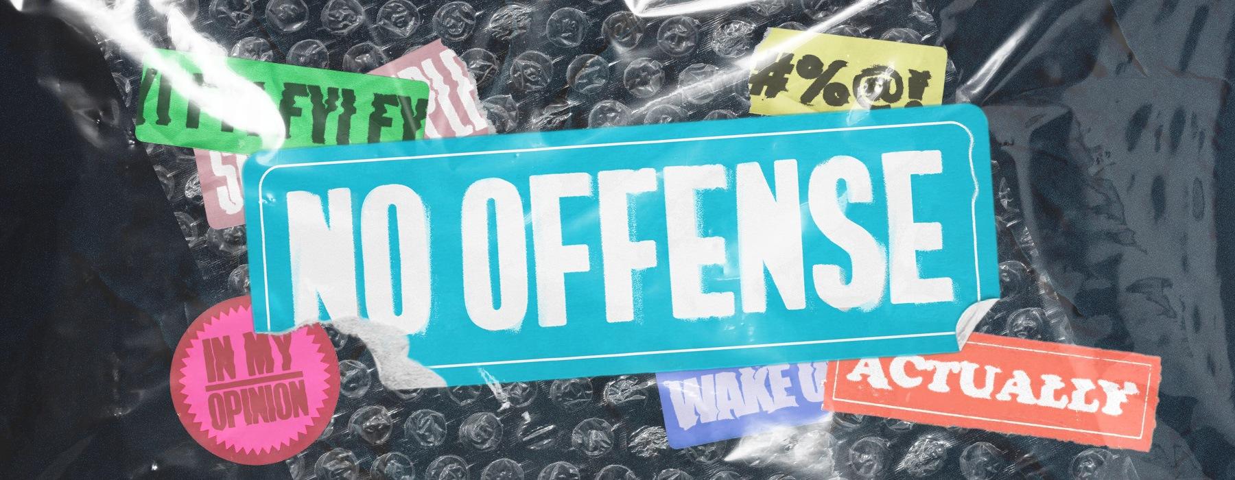 No Offense