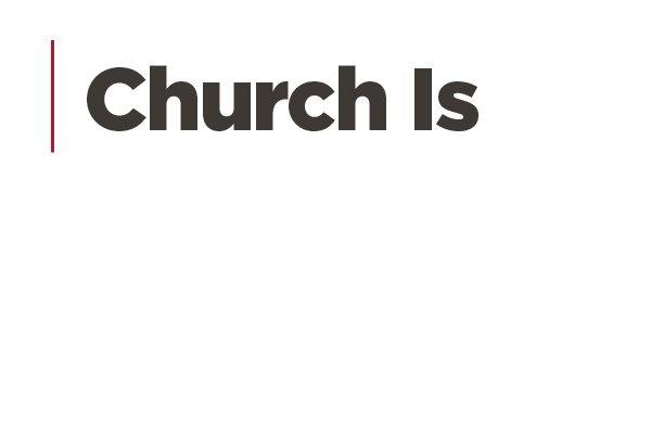 Church Is